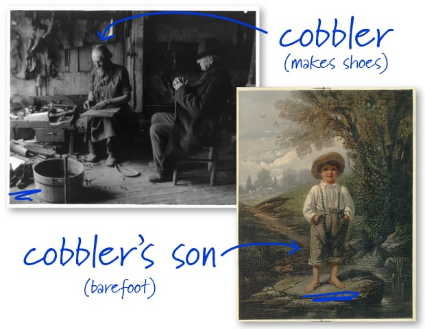 Cobbler and barefoot boy
