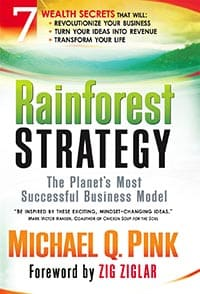 The Rainforest Strategy by Michael Q. Pink